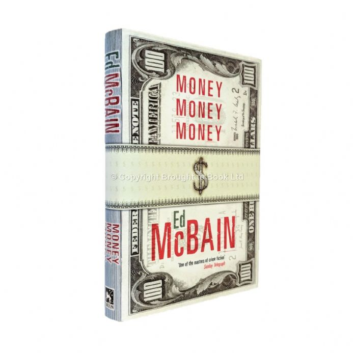 Money Money Money Signed by Ed McBain​​​​​​​ First Edition Orion 2001